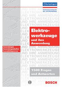 Holger Schweizer elektrowerkzeuge und ihre anwendung 1500 fragen und antworten