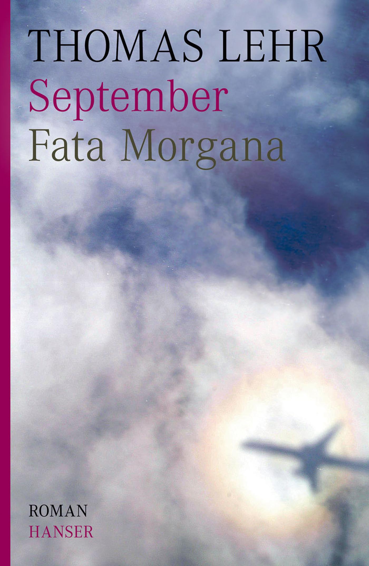 September. Fata Morgana - Thomas Lehr