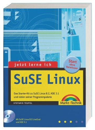 Jetzt lerne ich SuSE-Linux . Das Starter-Kit mi...