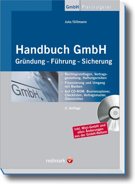 Handbuch GmbH: Gründung - Führung - Sicherung -...