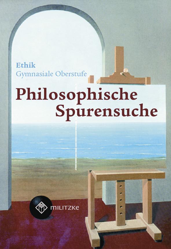 Ethik - Landesausgabe Sachsen: Philosophische Spurensuche 11 / 12. Lehrbuch. Sachsen: Gymnisale Oberstufe - Barbara Brün