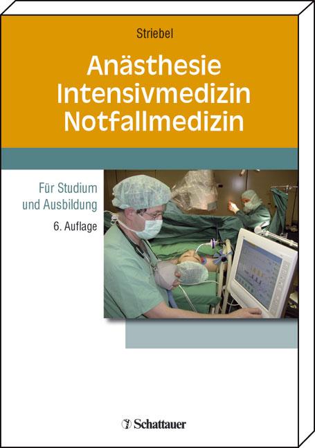 Anästhesie, Intensivmedizin, Notfallmedizin. Fü...