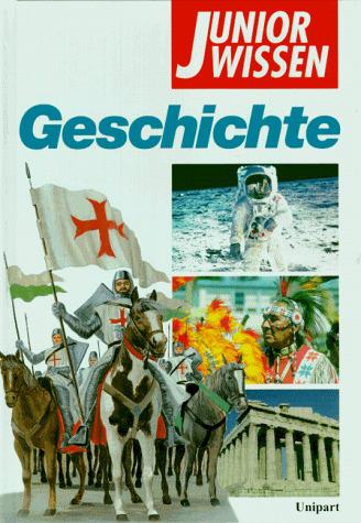 Junior Wissen, Geschichte - Susanne Ahrndt