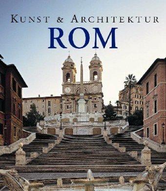 Rom. Kunst und Architektur - Jürgen. Sorges