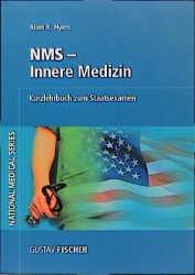 NMS, Innere Medizin. Kurzlehrbuch zum Staatsexa...