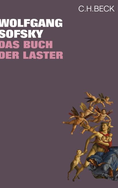 Buch der Laster - Wolfgang Sofsky