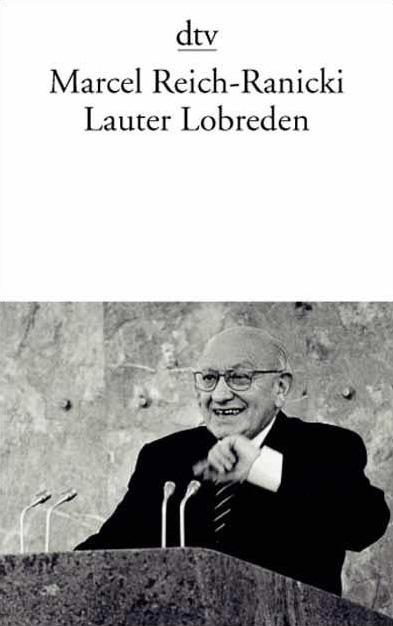 Lauter Lobreden - Marcel Reich-Ranicki