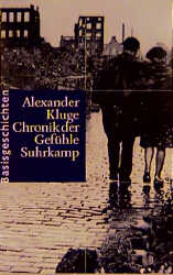 Chronik der Gefühle, 2 Bde. - Alexander Kluge