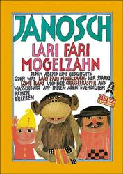 Lari Fari Mogelzahn - Janosch