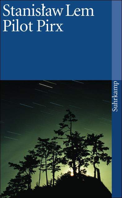 Pilot Pirx: Erzählungen (suhrkamp taschenbuch) - Stanislaw Lem