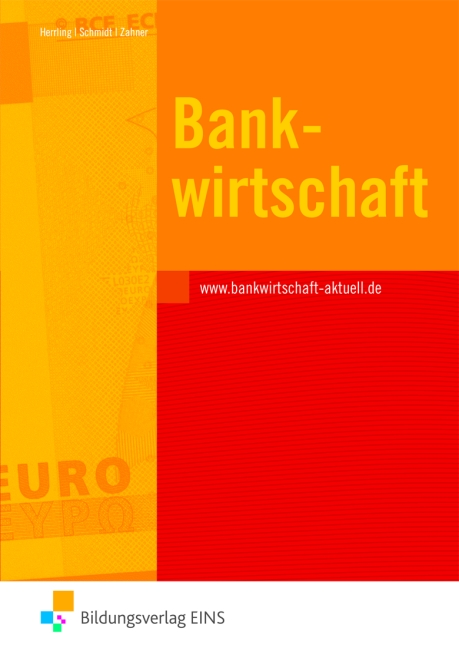 Bankwirtschaft: Baden-Württemberg. Lehr- und Fa...