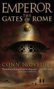 Emperor 1. The Gates of Rome. (Emperor) (Emperor) - Conn Iggulden