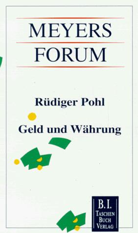 Geld und Währung - Rüdiger Pohl