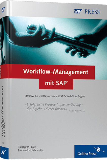 Practical Workflow for SAP - Effective Business Processes using SAP´s WebFlow Engine (SAP PRESS) - Alan Rickayzen