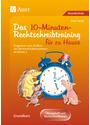 Eltern helfen ihrem Kind. Das 10-Minuten-Rechtschreibtraining: Ein Programm zum Aufbau der Rechtschreibkompetenz ab Klasse 3 der Grundschule. ... für das Lernen zu Hause. Grundkurs - Gero Tacke