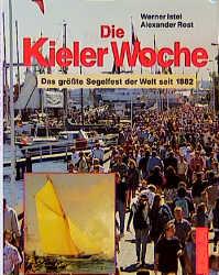 Die Kieler Woche - Werner Istel