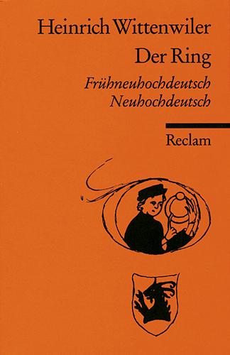 Der Ring: Frühneuhochdeutsch/Neuhochdeutsch - Heinrich Wittenwiler