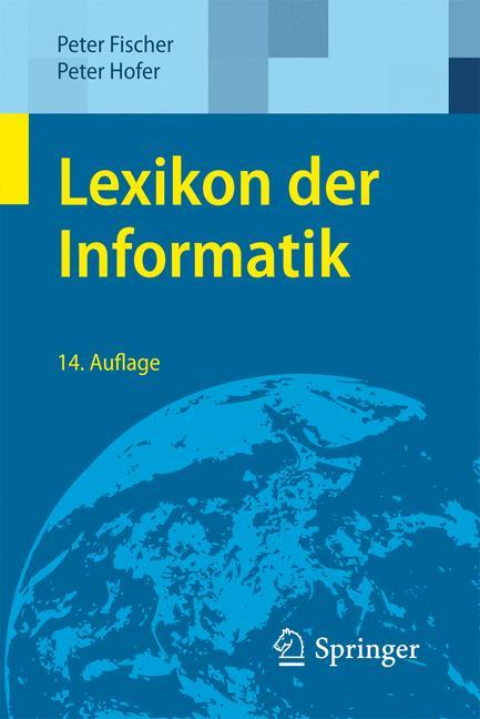 Lexikon der Informatik - Peter Fischer
