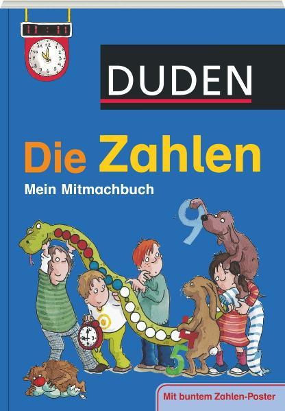 Duden Die Zahlen: Mein Mitmachbuch - Ulrike Hol...