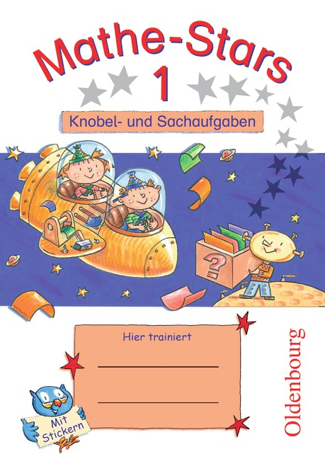 Mathe-Stars 1. Knobel- und Sachaufgaben - Werner Hatt