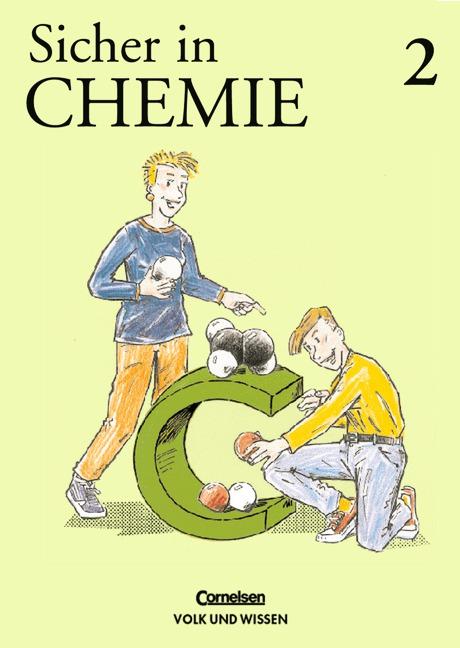 Sicher in Chemie, Bd.2: Arbeitshefte für den Hauptschulbildungsgang