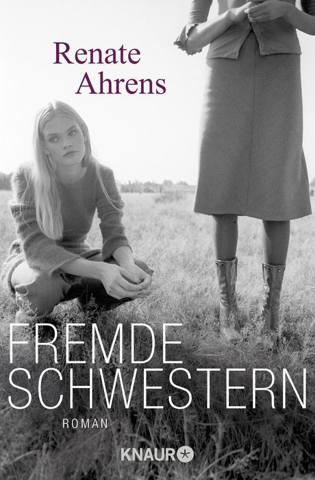 Fremde Schwestern: Roman - Renate Ahrens