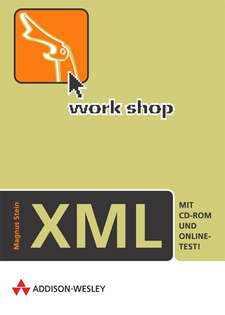 Workshop XML . - Magnus Stein