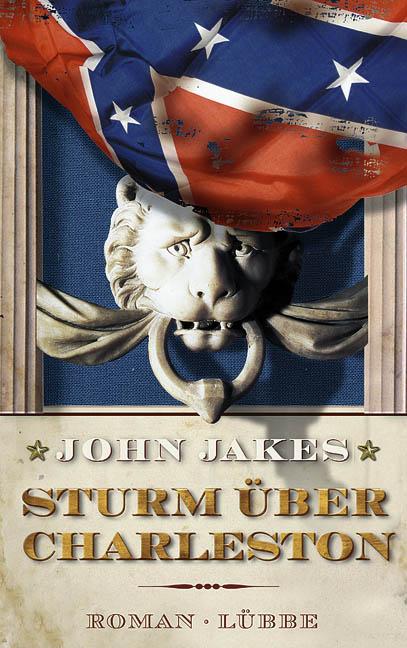Sturm über Charleston - John Jakes