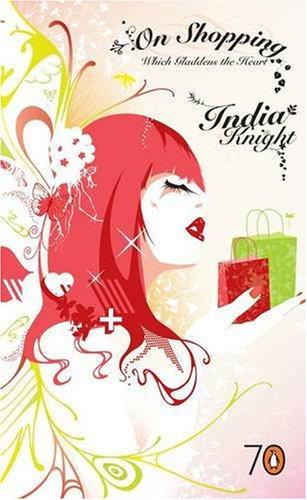 On Shopping. (Pocket Penguins) - India Knight