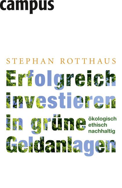 Erfolgreich investieren in grüne Geldanlagen: Ö...