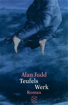 Teufels Werk - Alan Judd