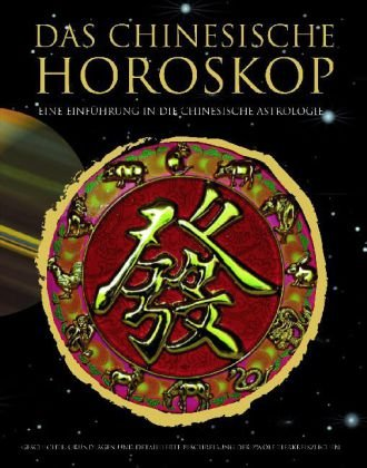 Das chinesische Horoskop