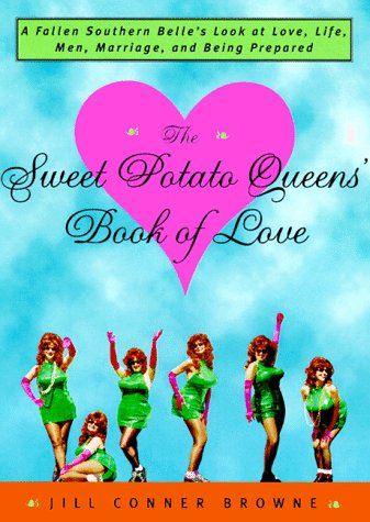 The Sweet Potato Queens´ Book of Love - Jill Co...