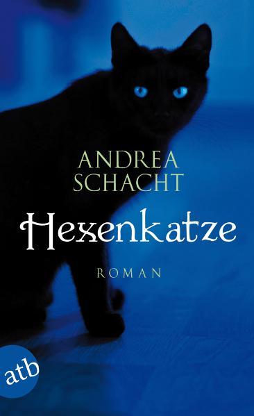 Hexenkatze - Andrea Schacht [Taschenbuch]