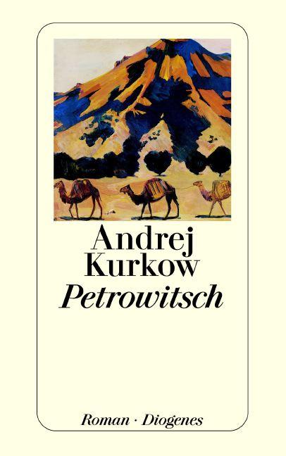 Petrowitsch - Andrej Kurkow