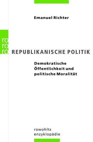 Republikanische Politik. Demokratische Öffentli...