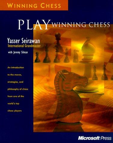Playing Winning Chess - Yasser Seirawan