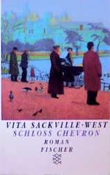 Schloß Chevron - Vita Sackville-West