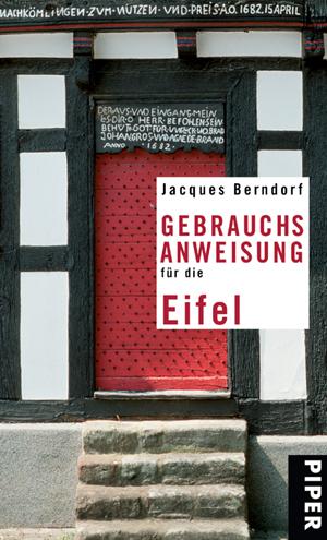 Gebrauchsanweisung für die Eifel - Jacques Bern...