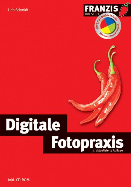Digitale Fotopraxis. Inklusive Vollversion Bild...