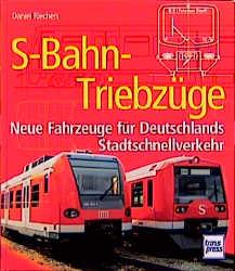 S-Bahn-Triebzüge - Daniel Riechers