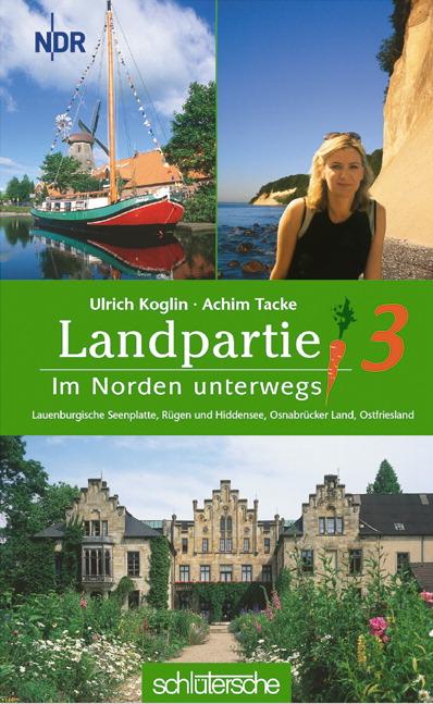 Landpartie 3. Im Norden unterwegs : Lauenburgis...