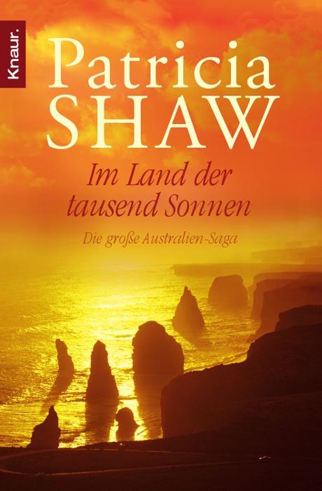 Im Land der tausend Sonnen: Die große Australien-Saga - Patricia Shaw