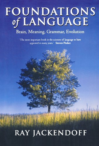 Foundations of Language: Brain, Meaning, Grammar, Evolution - Ray Jackendoff