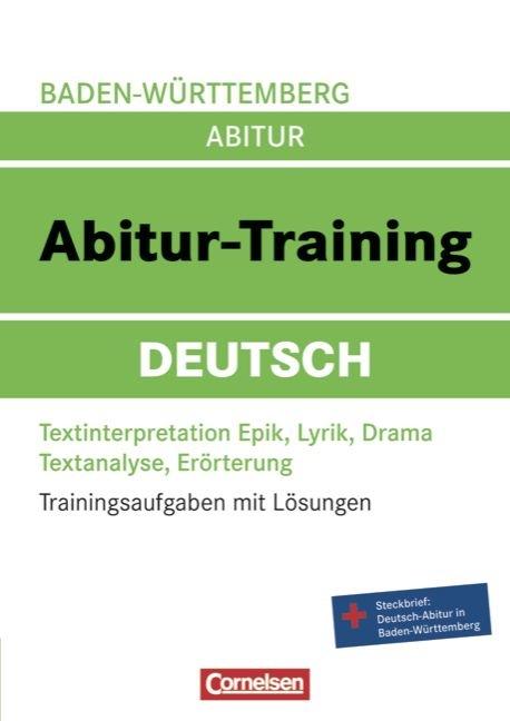Abitur-Training Deutsch - Baden-Württemberg: Ab...