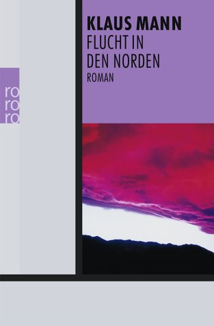 Flucht in den Norden - Klaus Mann