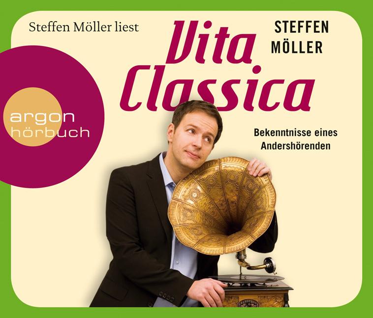 Vita Classica: Bekenntnisse eines Andershörende...