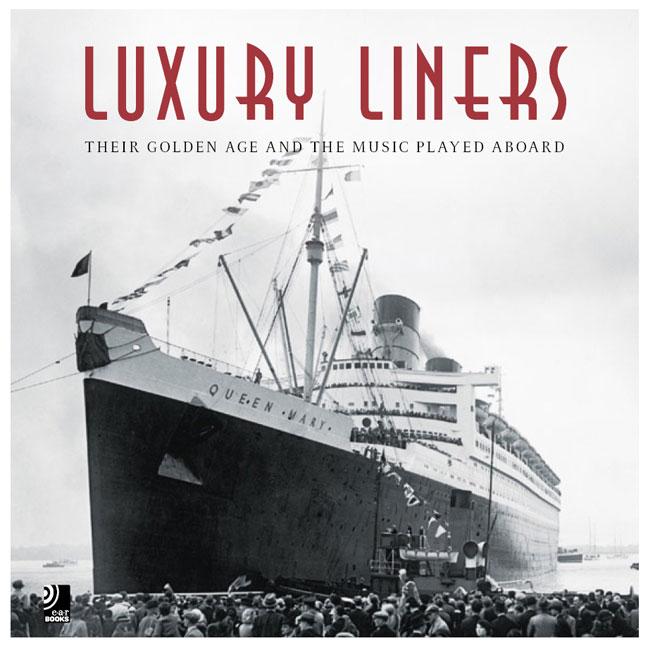 Various - Luxury Liners. Fotobildband inkl.4 Mu...