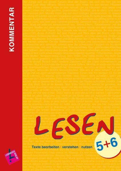 Lesen 5+6. Lehrerkommentar mit Lösungen: Texte bearbeiten - verstehen - nutzen - Richard Meier