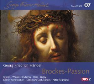 Neumann - Händel: Brockes-Passion (Fassung von ...